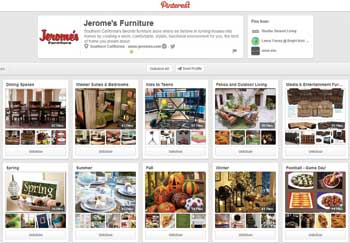 San Diego-based Jerome's uses social media venues including Pinterest to showcase its offerings as well as to offer decorating ideas.